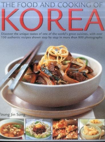 The Food & Cooking of Korea By Young Jin Song