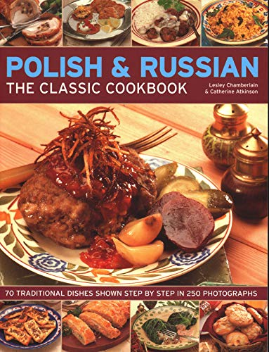 Polish & Russian: The Classic Cookbook By Lesley Chamberlain