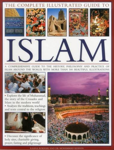 Complete Illustrated Guide to Islam By Seddon Dr Mohammad
