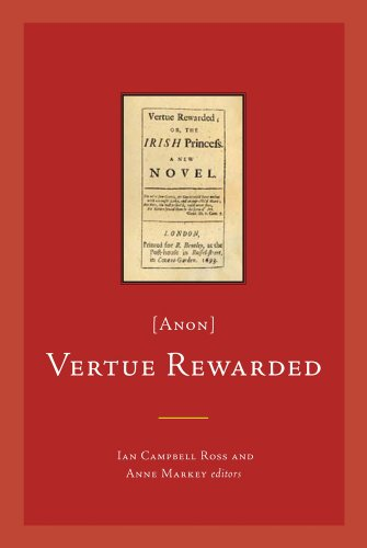 Vertue Rewarded; or, the Irish Princess (anon) By Ian Campbell Ross
