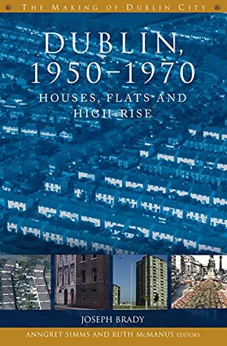Dublin, 1950-1970 By Joseph Brady
