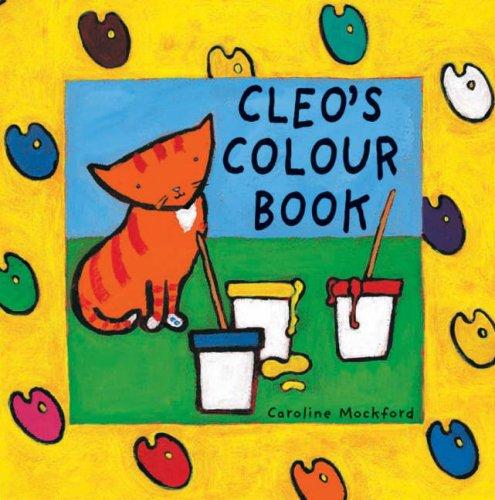 Cleo's Colour Book By Stella Blackstone