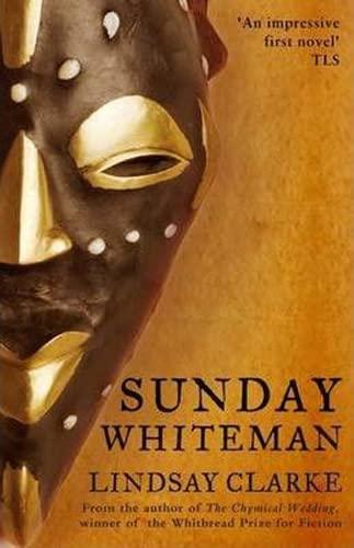 Sunday Whiteman By Lindsay Clarke