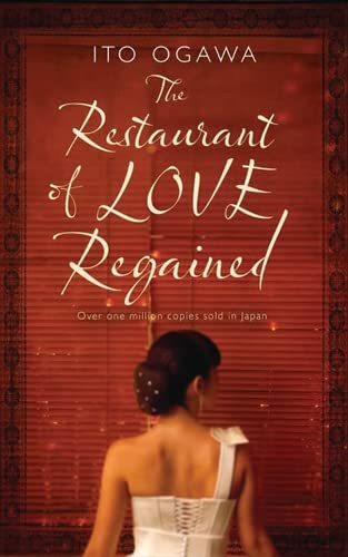 The Restaurant of Love Regained By Ito Ogawa
