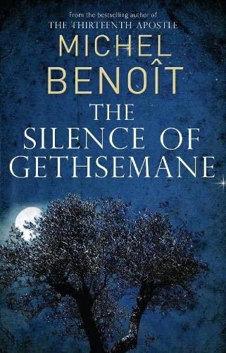 The Silence of Gethsemane by