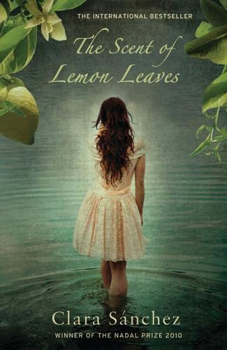 The Scent of Lemon Leaves By Clara Sanchez