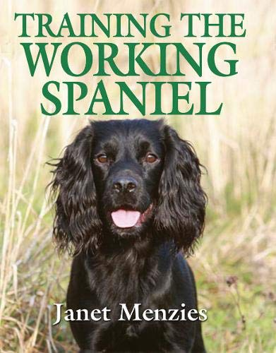 Training The Working Spaniel By Janet Menzies