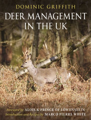 Deer Management in the UK By Dominic Griffith