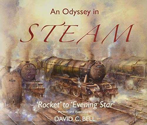An Odyssey in Steam By David C. Bell