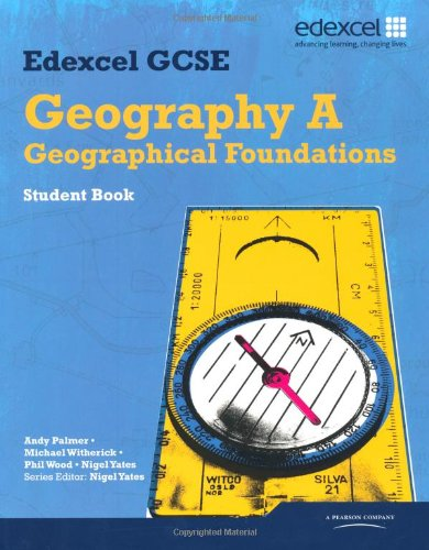 Edexcel GCSE Geography Specification A Student Book by Nigel Yates