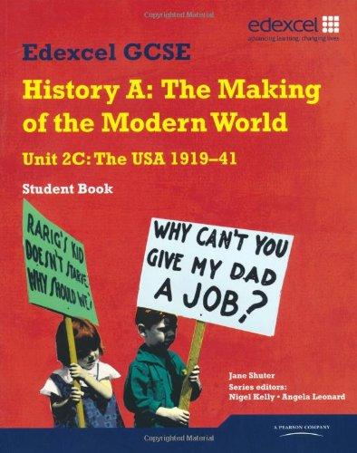 Edexcel GCSE Modern World History Unit 2C The USA 1919-41 Student Book By Jane Shuter