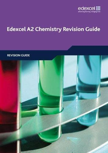 Edexcel A2 Chemistry Revision Guide By Ray Oliver
