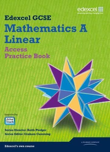 GCSE Mathematics Edexcel 2010: Spec A Access Practice Book By Keith Pledger