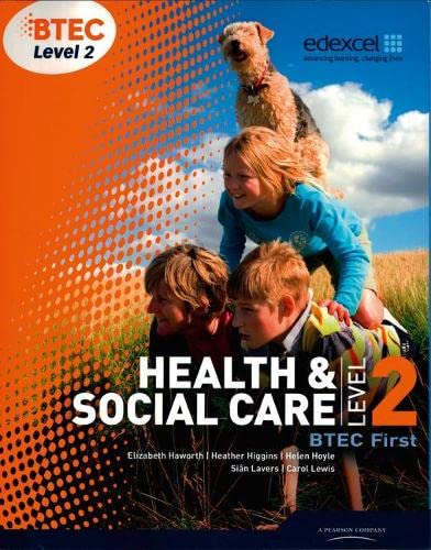 BTEC Level 2 First Health and Social Care Student Book by Sian Lavers
