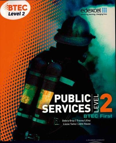 BTEC Level 2 First Public Services Student Book by Debra Gray