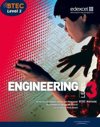 BTEC Level 3 National Engineering Student Book By Edited by Andrew Boyce