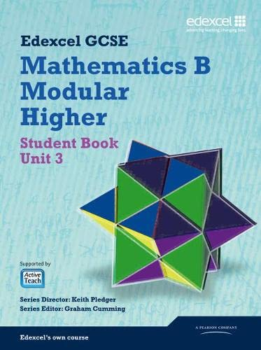 GCSE Mathematics Edexcel 2010: Spec B Higher Unit 3 Student Book by Keith Pledger