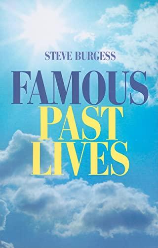 Famous Past Lives By Steve Burgess