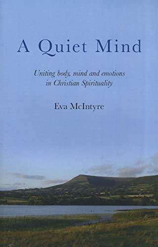 A Quiet Mind By Eva McIntyre