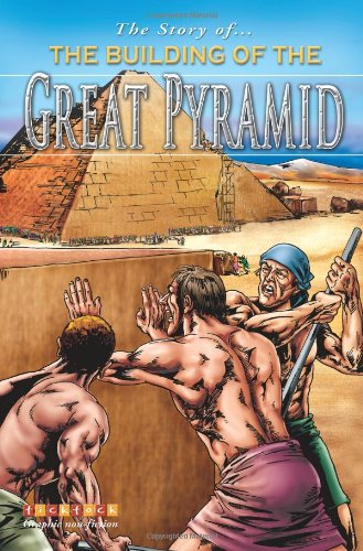 The Story Of The Great Pyramid By Colin Hynson