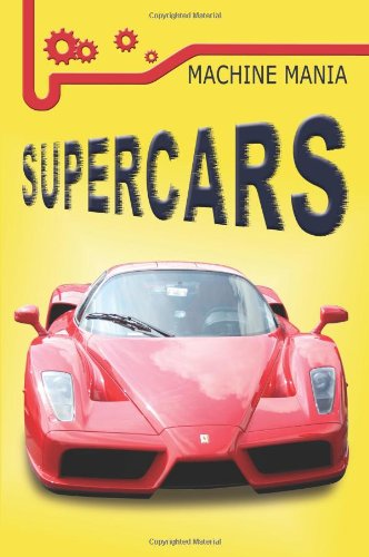 Machine Mania Supercars By Frances Ridley