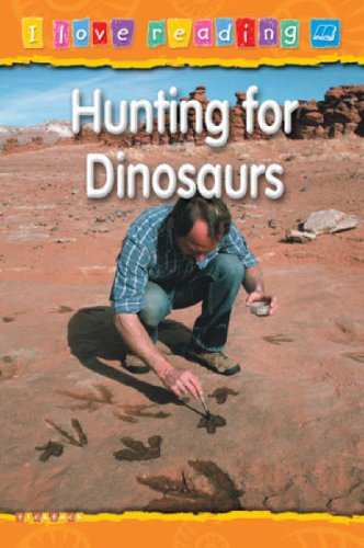 Hunting for Dinosaurs By Leonie Bennett