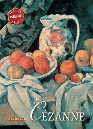 Essential Artists: Cezanne By David Spence