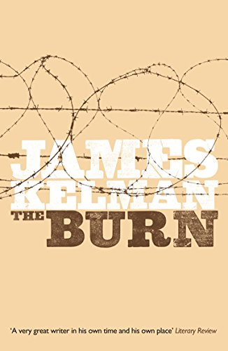The Burn By James Kelman