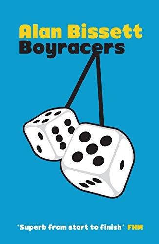 Boyracers By Alan Bissett