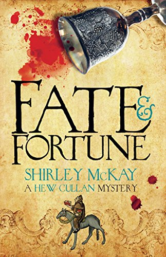 Fate & Fortune: A Hew Cullan Mystery by Shirley McKay