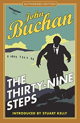 The Thirty-Nine Steps (Richard Hannay 1) (The Richard Hannay Adventures) by John Buchan