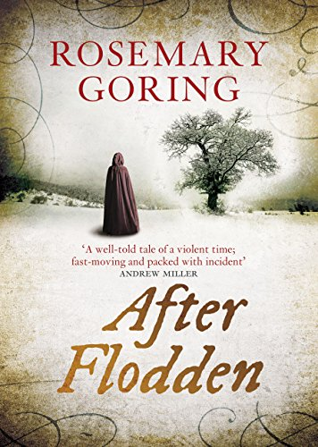 After Flodden By Rosemary Goring