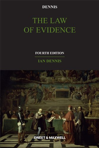The Law of Evidence By Professor Ian Dennis