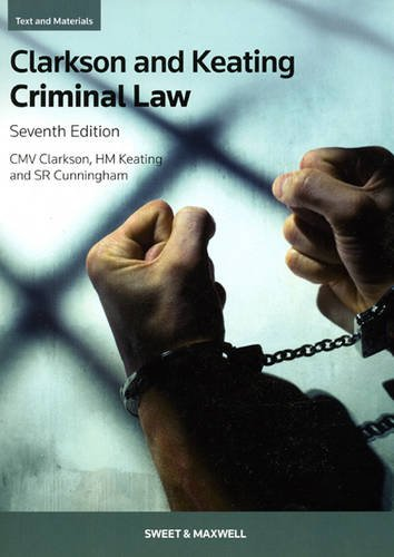 Criminal Law: Text and Materials By C. M. V. Clarkson