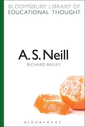 A. S. Neill By Professor Richard Bailey