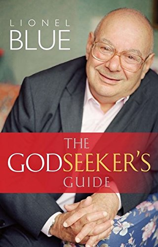 The Godseeker's Guide By Lionel Blue