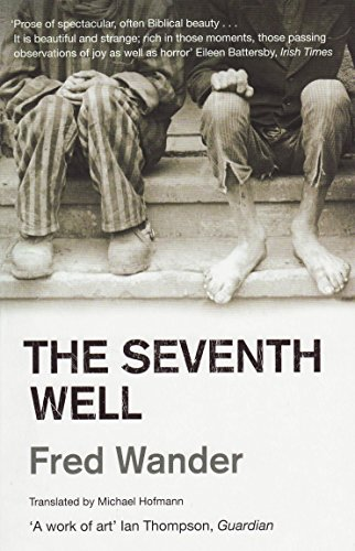 The Seventh Well By Fred Wander