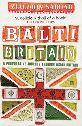 Balti Britain By Ziauddin Sardar