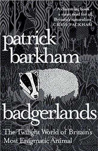 Badgerlands By Patrick Barkham (Y)