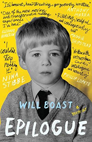 Epilogue: A Memoir By Will Boast