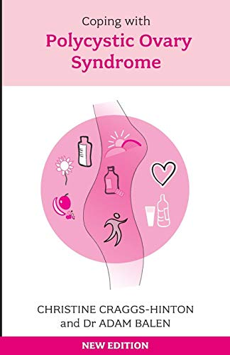 Coping with Polycystic Ovary Syndrome by Christine Craggs-Hinton
