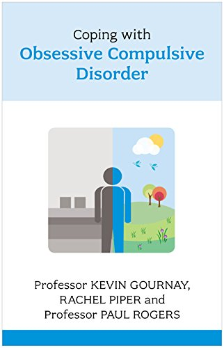 Coping with Obsessive-Compulsive Disorder by Professor Kevin Gournay