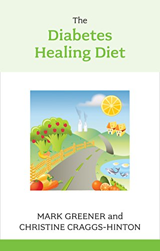 The Diabetes Healing Diet by Christine Craggs-Hinton