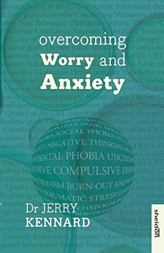 Overcoming Worry and Anxiety By Jerry Kennard