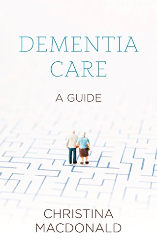 Dementia Care By Christina McDonald
