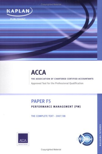 F5 Performance Management PM - Complete Text (Acca Complete Text F5)