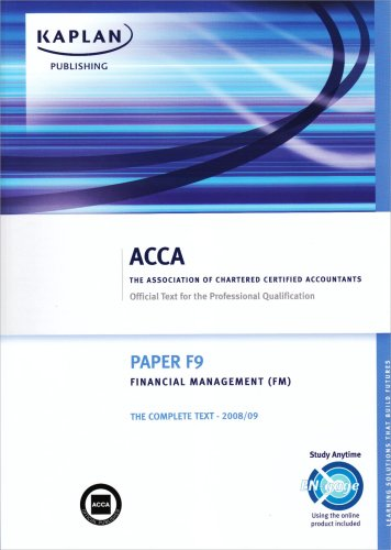 F9 Financial Management FM: Complete Text by