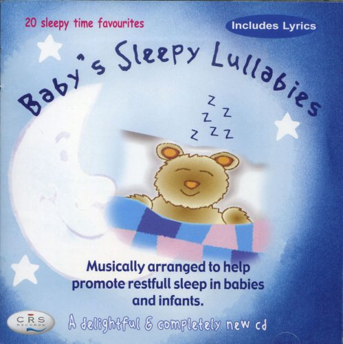 Zanny Lee - Baby's Sleepy Lullabies - 20 Babies sleepy time lullaby favourites with lyrics By Zanny Lee