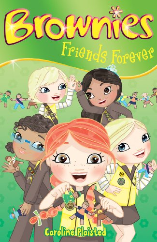 Friends Forever: 4 (Brownies) By C. A. Plaisted