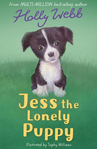 Jess the Lonely Puppy (Holly Webb Animal Stories) By Holly Webb